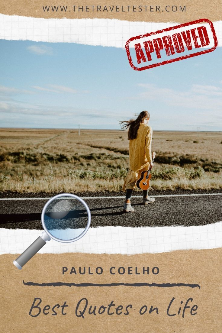 These Are The Best Paulo Coelho Quotes on Life and Travel || The Travel Tester