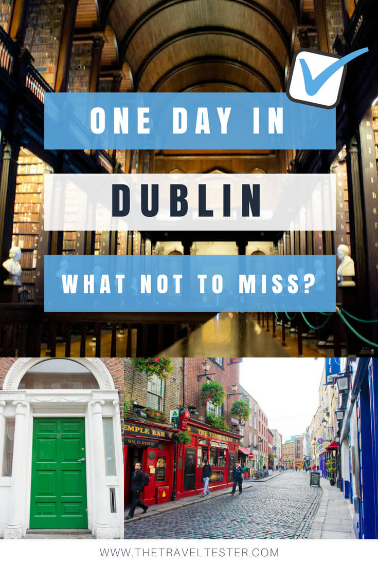 One day in Dublin? See the Highlights with these Tips!    City Guide by The Travel Tester    #CityGuide #Ireland #Dublin #VisitIreland #VisitDublin #24HGuide