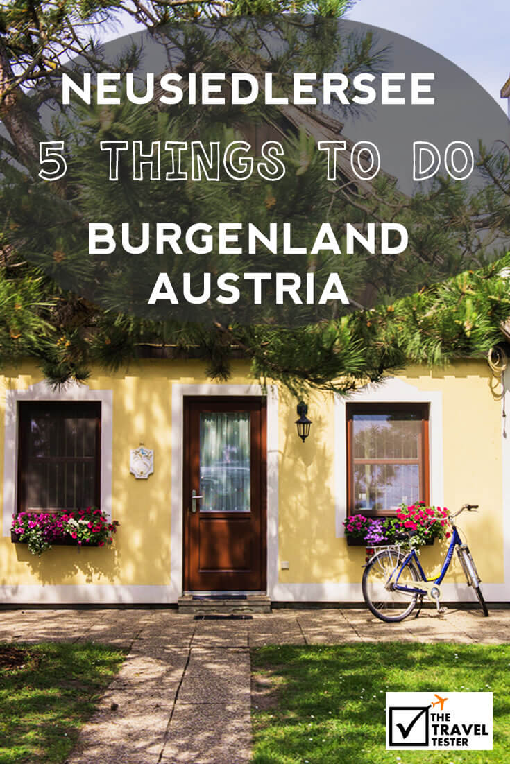 Discover Beauty around Neusiedlersee in Burgenland Austria | The Travel Tester