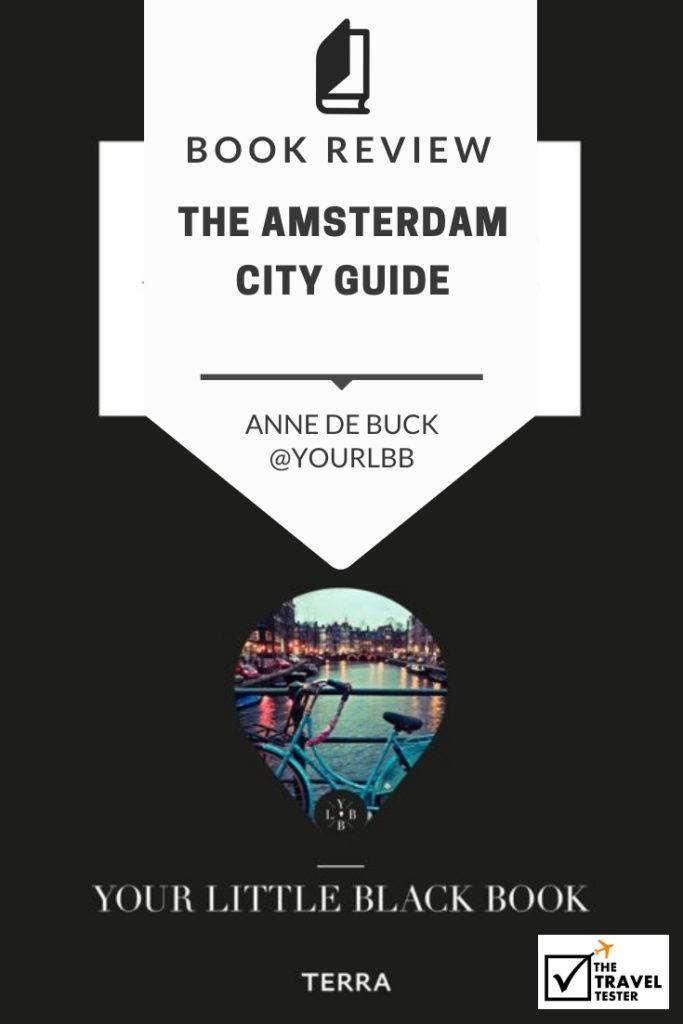 Amsterdam City Guide Book Review: Discover the Best Hotspots in the City! || The Travel Tester