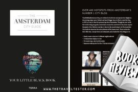Amsterdam City Guide Book Review: Discover the Best Hotspots in the City!    The Travel Tester