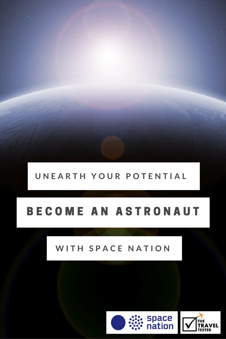 Unearth your Potential and Become a Space Nation Astronaut. For Real! || The Travel Tester