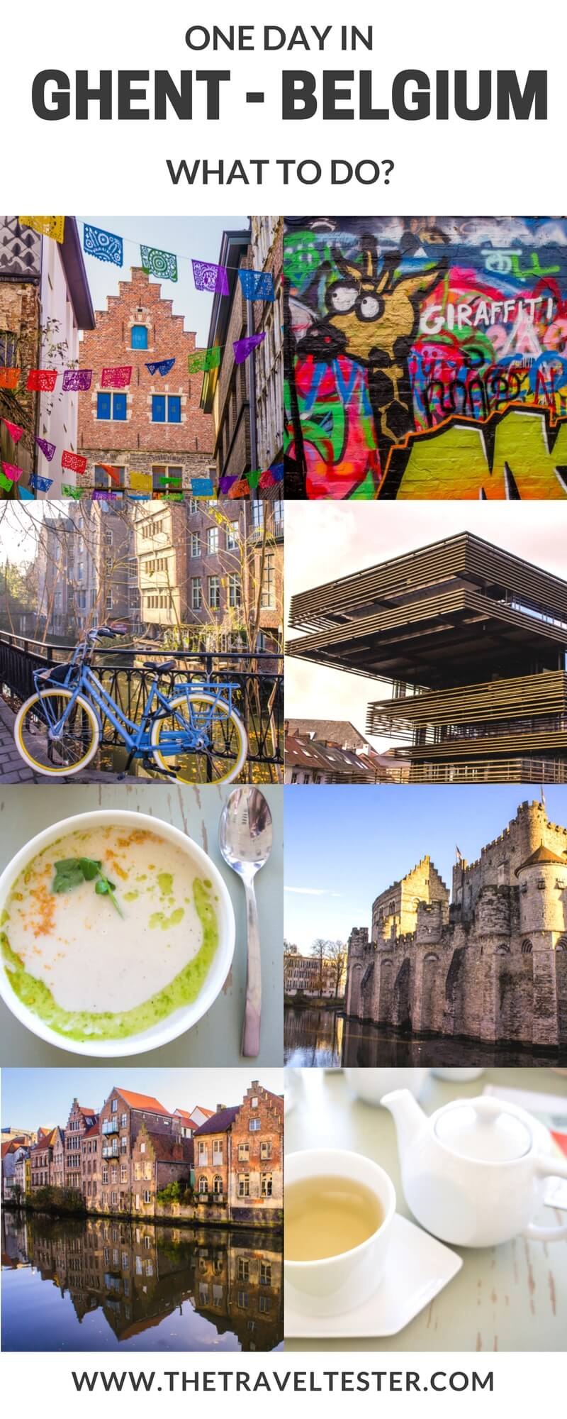 One Day in Ghent, Belgium - See The Highlights With These Tips || The Travel Tester