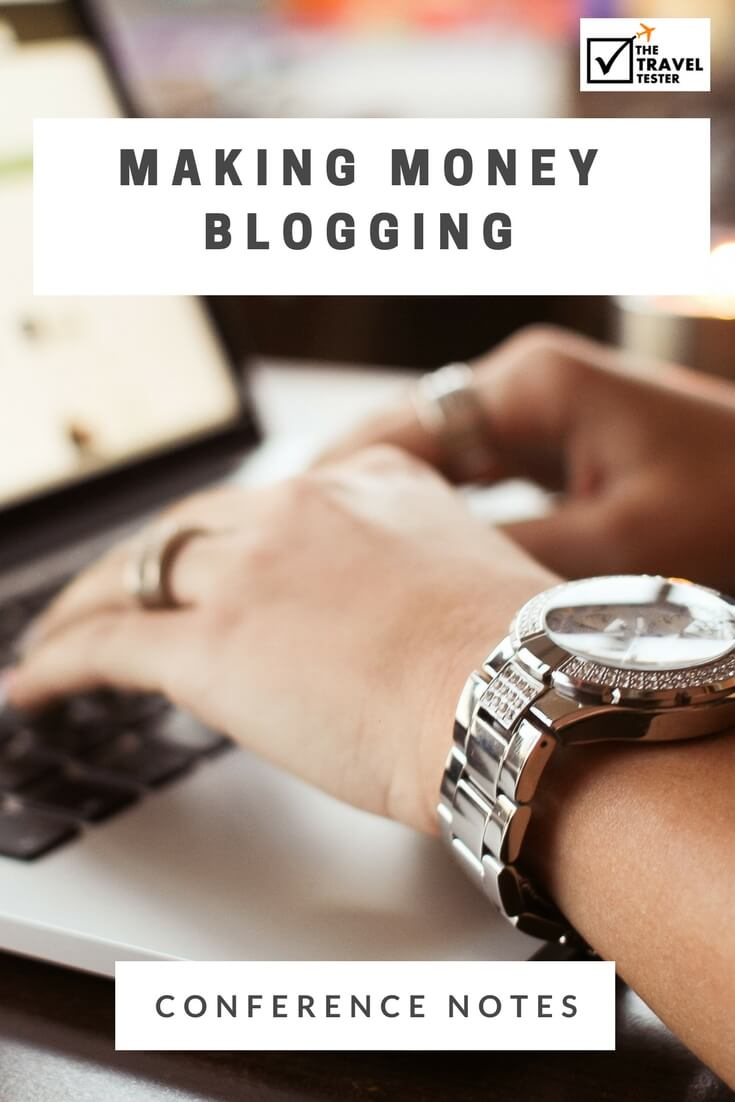 Making Money Blogging & Freelancing - The Best Insights from Travel Blogging Conferences in the Last 5 Years! [3/10]    The Travel Tester