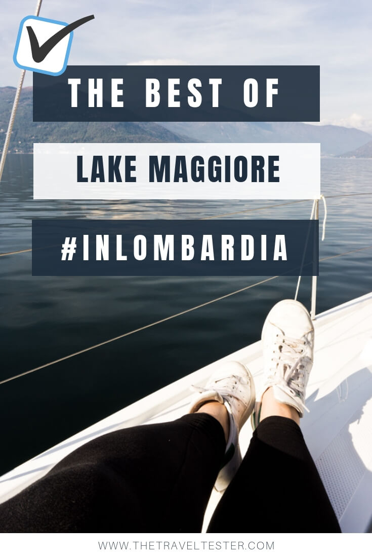 10 Unique Things to do Around Maggiore Lake and Varese Italy    The Travel Tester    #InLombardia #InLombardia365 #Italy #lombardia #travel #travelguide