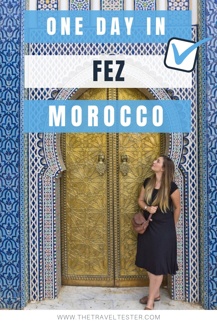 One Day in Fez, Morocco? Complete Guide to a Perfect City Break!    The Travel Tetser    #Morocco #Maroc #Marokko #Fes #Fez #Africa #Travel #CityGuide