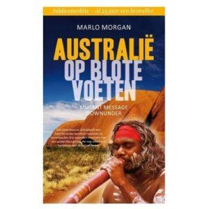 Marlo Morgan - Australie op blote voeten