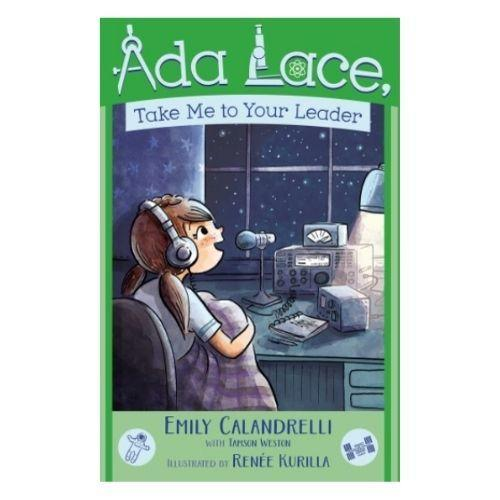 Ada Lace, Take Me to Your Leader