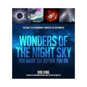 Wonders of the Night Sky You Must See Before You Die